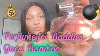 Thotiana Juice? Gucci Bamboo Perfume Review