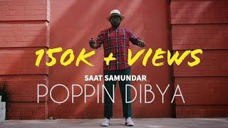 Saat Samundar (Dubstep mix) - Poppin Dibya -  Popping Dance