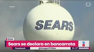 ¡SEARS se declara en bancarrota! ¿Desaparecerá en México también? | Noticias con Yuriria