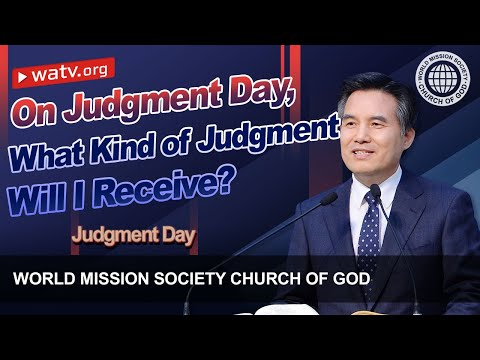 Judgment Day   World Mission Society Church of God