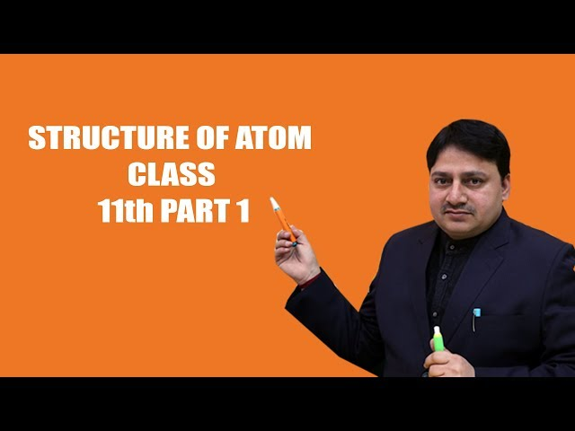 #cathode rays#electron#properties#structure of atom class 11th part 1