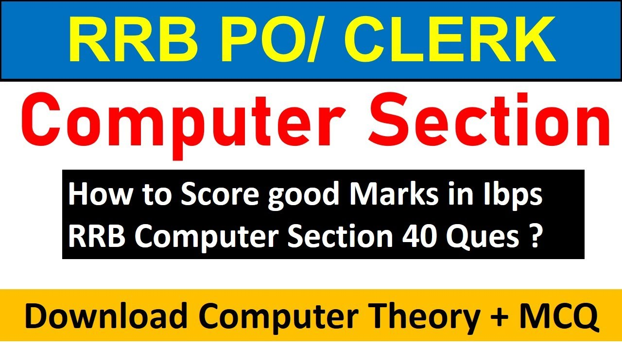 How to Score good Marks in Ibps RRB Computer Section 40 Ques ??