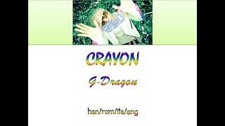 Cover images CRAYON - GD lyrics han/rom/ita/eng