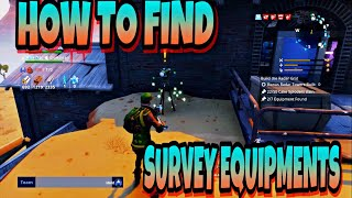 HOW TO FIND SURVEY EQUIPMENTS IN FORTNITE SAVE THE WORLD