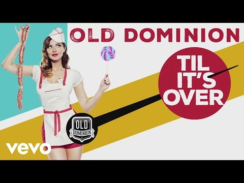 Old Dominion - Til It's Over (Audio)
