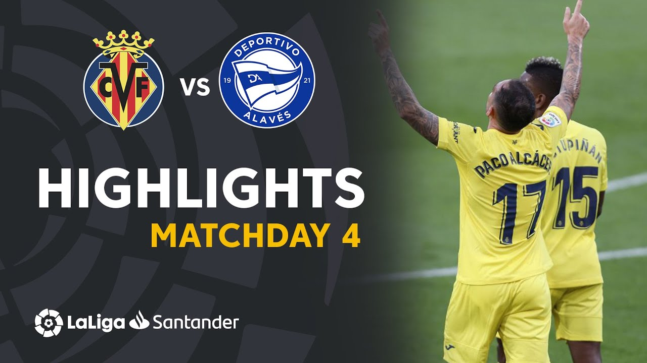 Highlights Villarreal CF vs Deportivo Alavés (3-1)