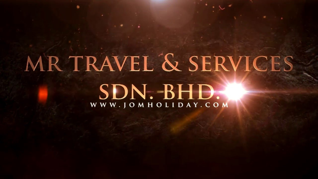 798a6d56b023 Promo MR Travel   Services Sdn. Bhd. - YouTube