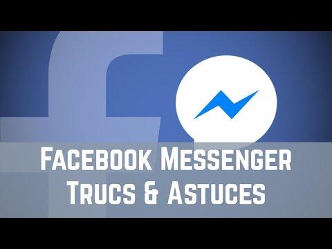 Facebook Messenger Trucs & Astuces