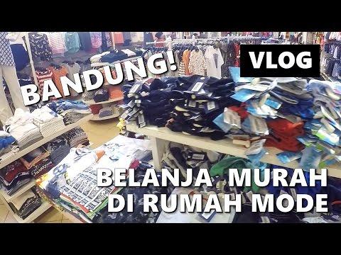 RUMAH MODE FO Bandung! Ayo belanja!   The Permanas VLOG   Indonesia