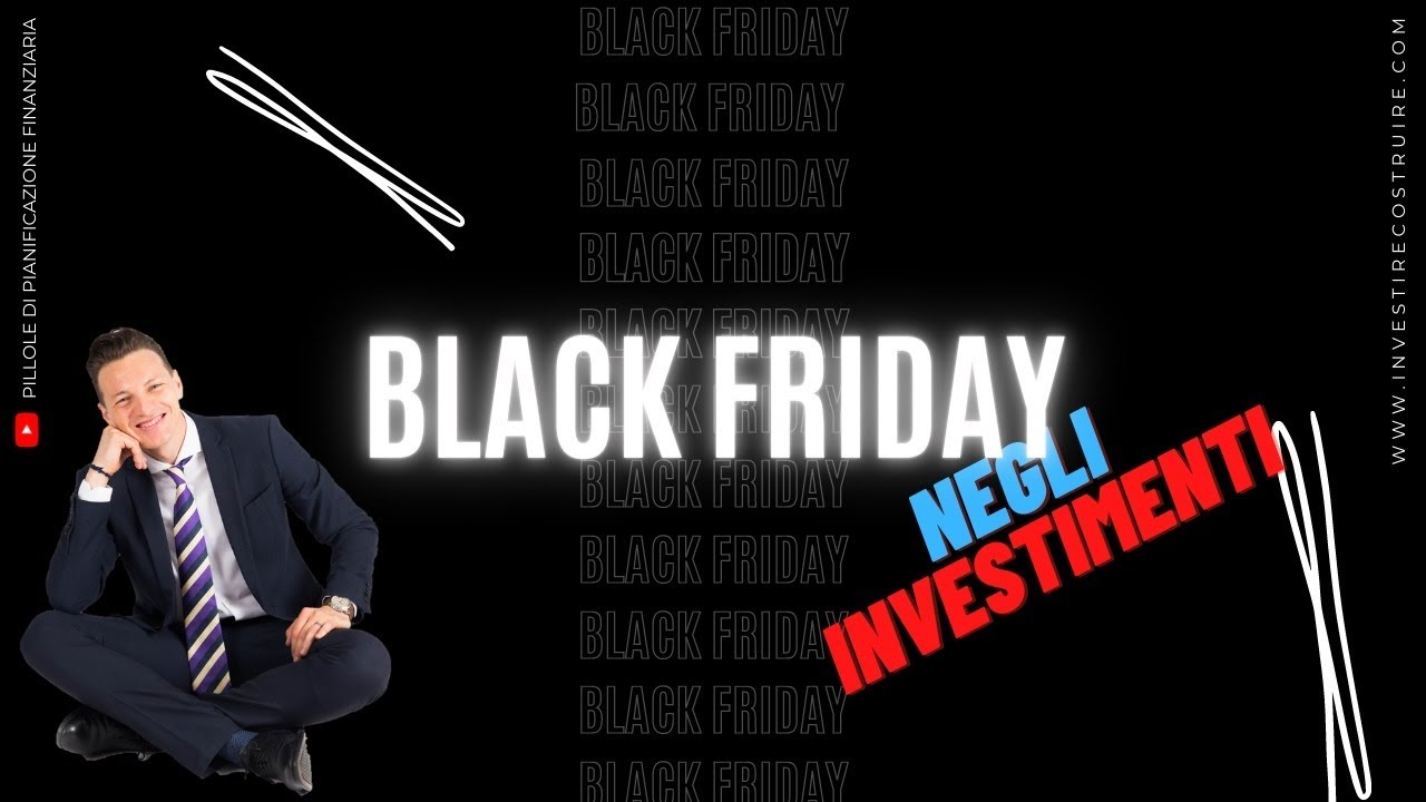 Black Friday negli investimenti