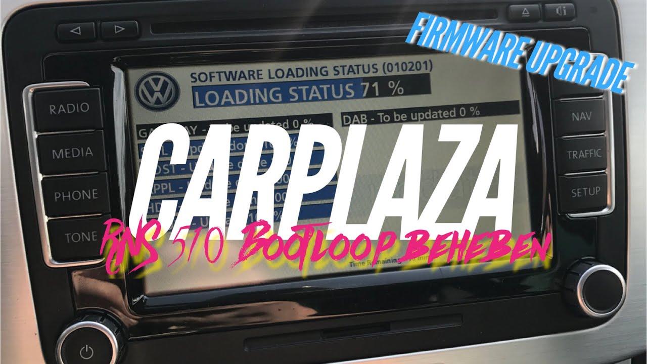 VW RNS 510 Navi Bootloop   How to: Firmware-Update auf Josi (5274)    CARPLAZA