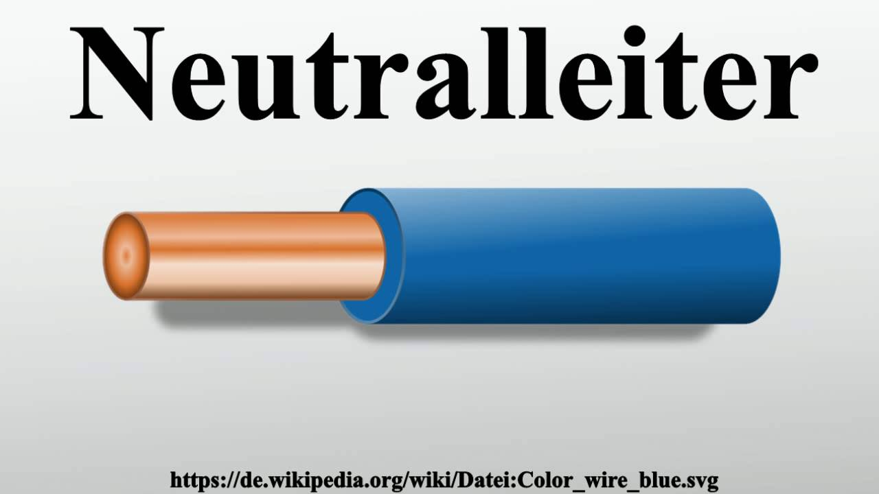 Neutralleiter - YouTube