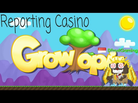 Growtopia | Report Casino xD