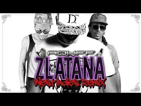 Rohff - Zlatana (West Indies Remix) [Lyrics Video]