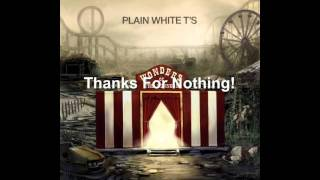 Watch Plain White Ts Thanks For Nothing video