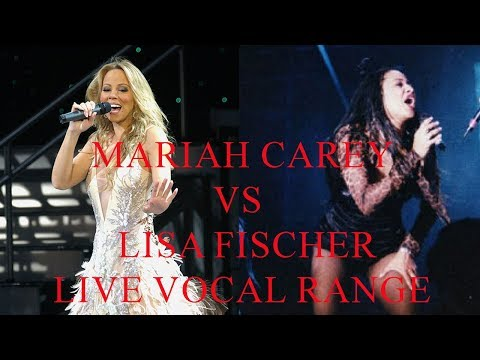 Mariah Carey Vs Lisa Fischer Live Vocal Range