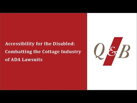 Accessibility for the Disabled:  Combatting the Cottage Industry of ADA Lawsuits