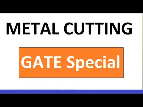 Metal Cutting Theory, Concepts, Formulas Solution of GATE Previous Year Questions