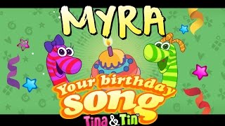 Tina&Tin Happy Birthday MYRA🙈 (Personalized Songs For Kids) 🐳