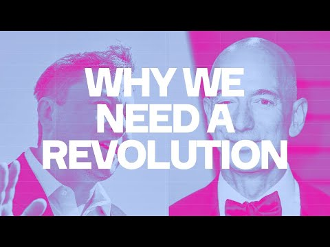 Why We Need A Revolution