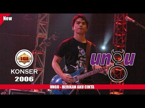 UNGU - BERIKAN AKU CINTA  (LIVE KONSER CIANJUR 2006)