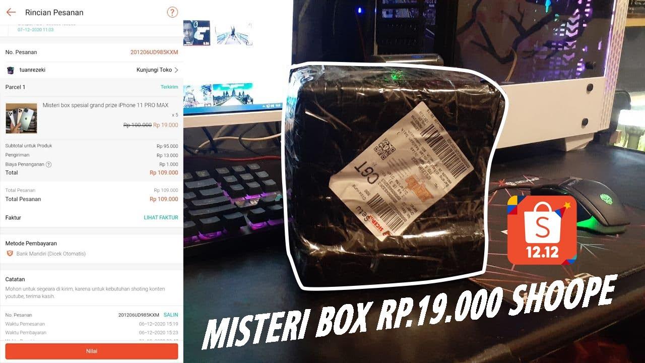 UNBOXING MISTERI BOX SHOPEE Rp. 19.000 ...