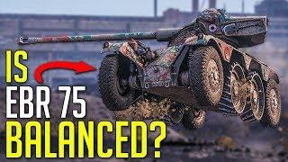 Want to Test EBR 75? • Is EBR 75 Balanced? ► World of Tanks Panhard EBR 75 Gameplay