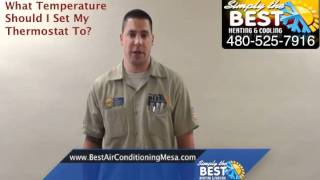 What Temperature Should Thermostat Be Set At? - Mesa Air Conditioning