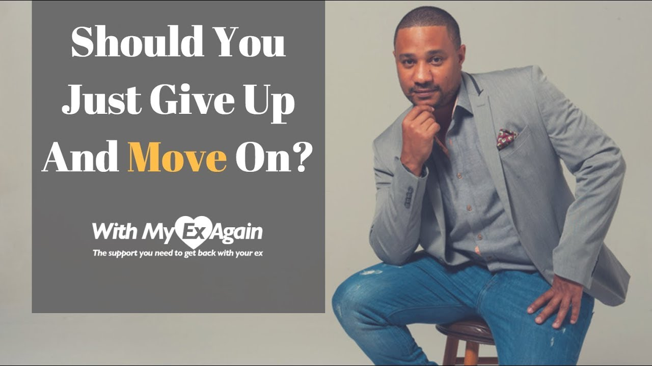 Download Should I Give Up And Move On: When To Fight For A Relationship And When To Let Go?