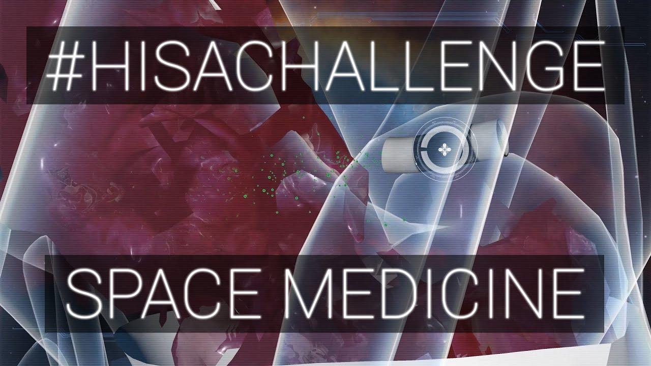Space Medicine #HISACHALLENGE