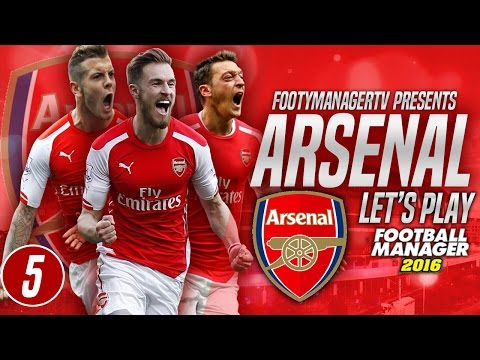 FOOTBALL MANAGER 2016 LET'S PLAY | Arsenal #5 | Premier League Begins!