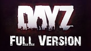 What the DayZ Trailer Should Be [FULL VERSION]