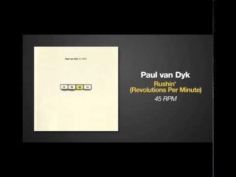 Paul van Dyk - Rushin' (Revolutions Per Minute)
