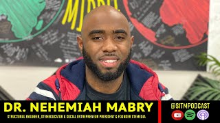 Dr. Nehemiah Mabry Talks STEMedia, Inspiring the Next Generation, Minorities in STEM  + More!