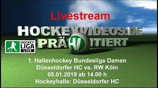 1. Hallenhockey-Bundesliga Damen DHC vs. RWK 05.01.2019 Livestream