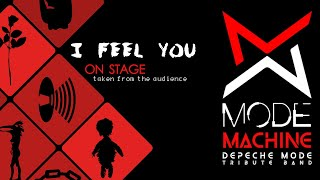 I Feel You - Mode Machine Depeche Mode Tribute Band from Italy