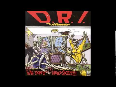(D.R.I. Tribute)  V/A - We Don't Need Society