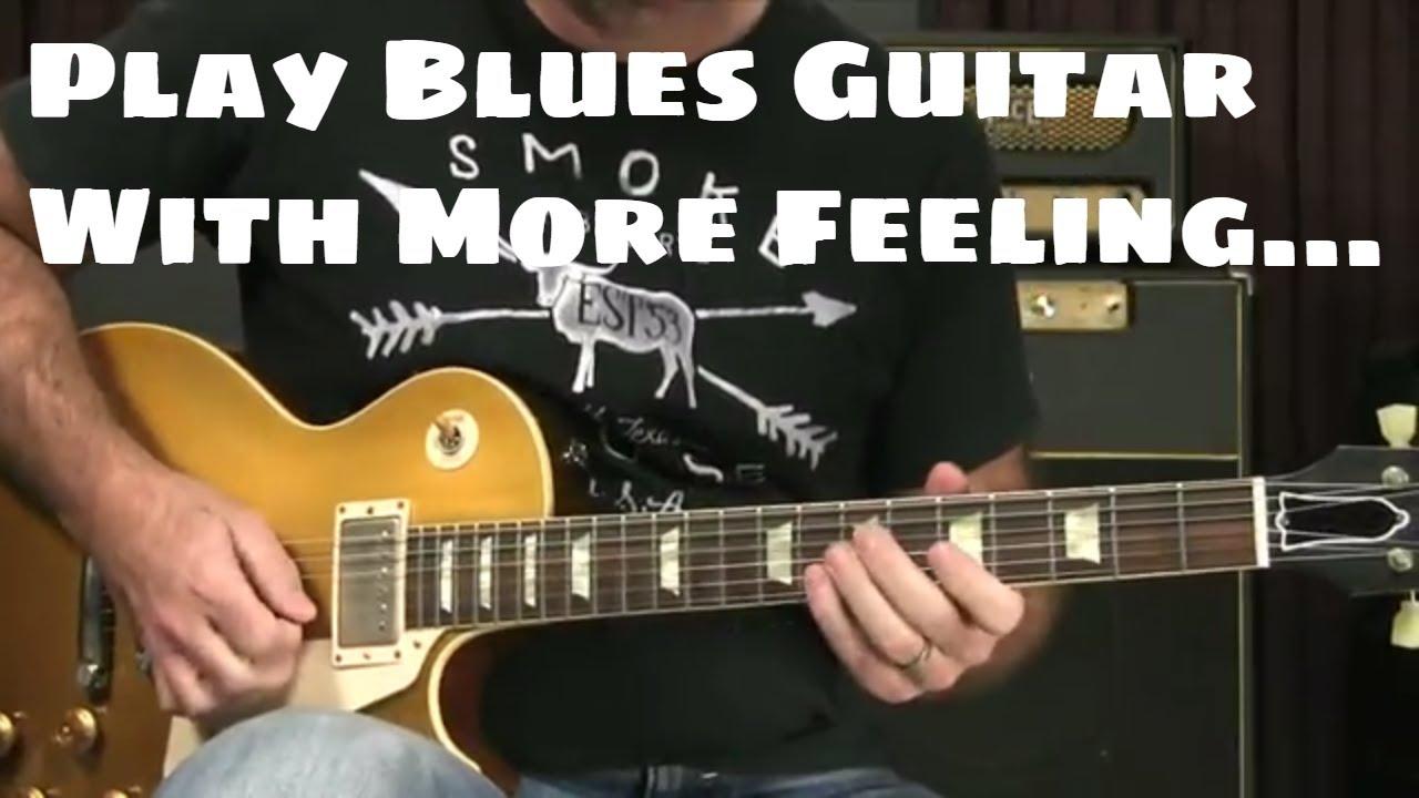 How To Play Blues Guitar : blues guitar lesson how to play blues guitar with more feeling in blues solos youtube ~ Hamham.info Haus und Dekorationen