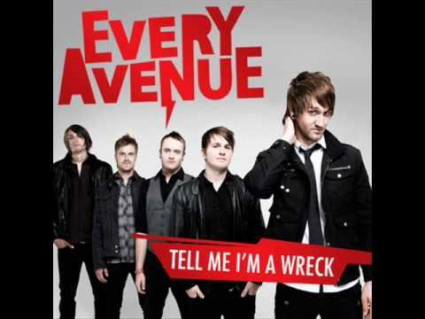 Every Avenue - Tell Me I'm A Wreck Lyrics - YouTube