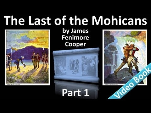 Part 1 - The Last of the Mohicans Audiobook by James Fenimor