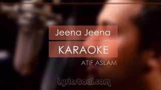 Jeena Jeena Lyrics | Atif Aslam - Badlapur | Karaoke Video