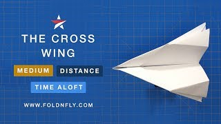 Fold 'N Fly ✈ The Cross Wing Paper Airplane