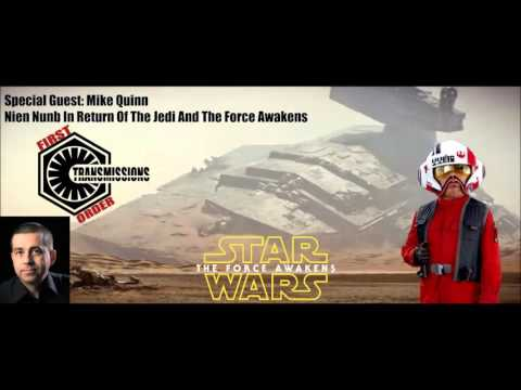 First Order Transmissions #178: Mike Quinn (Nien Nunb: The Force Awakens) Interview
