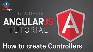 AngularJS Video Tutorials - Creating Controllers