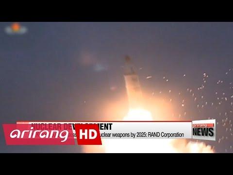 N. Korea could possess up to 100 nuclear weapons by 2025: RAND Corporation