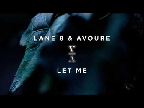 Lane 8 & Avoure - Let Me