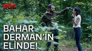Söz | 49.Bölüm - Bahar Derman'ın Elinde!