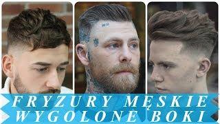 Nowoczesne fryzury męskie 2018 wygolone boki