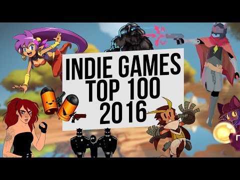 Top 100: Best Indie Games of 2016 Year in 10 minutes / Лучшие инди игры 2016