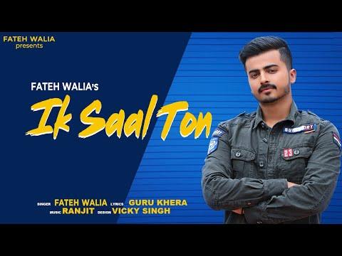 Ik Saal Ton | Veer Fateh | New Punjabi Song 2019 | Veer Fateh Music